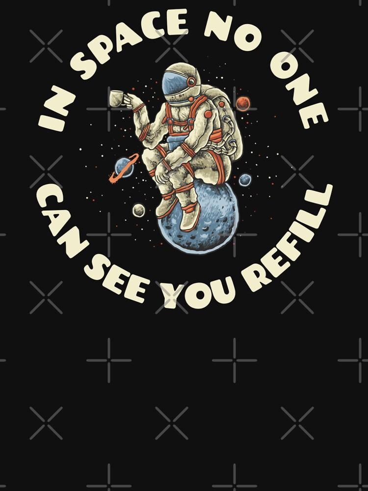 Im Weltall sieht Dich keiner nachfüllen von brainbubbles