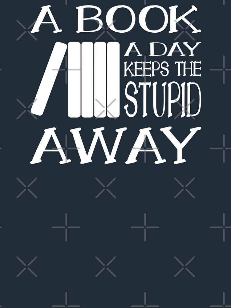 A book a day keeps the stupid away von brainbubbles