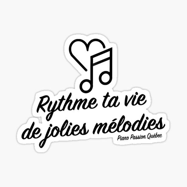Rhythm your life with pretty melodies Sticker