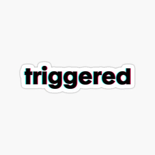 triggered Sticker