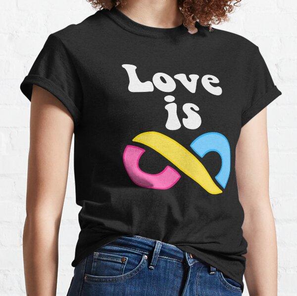Love Is Infinite (Pansexual-white) Classic T-Shirt