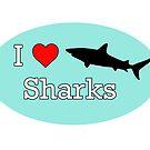 I Heart Sharks by tessanicole