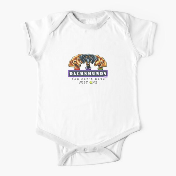 Dachshunds :: You Can't Have Just One Short Sleeve Baby One-Piece