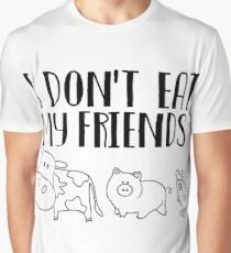 I don't eat my friends Graphic T-Shirt