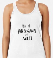 Act 2 gets Real Women's Tank Top