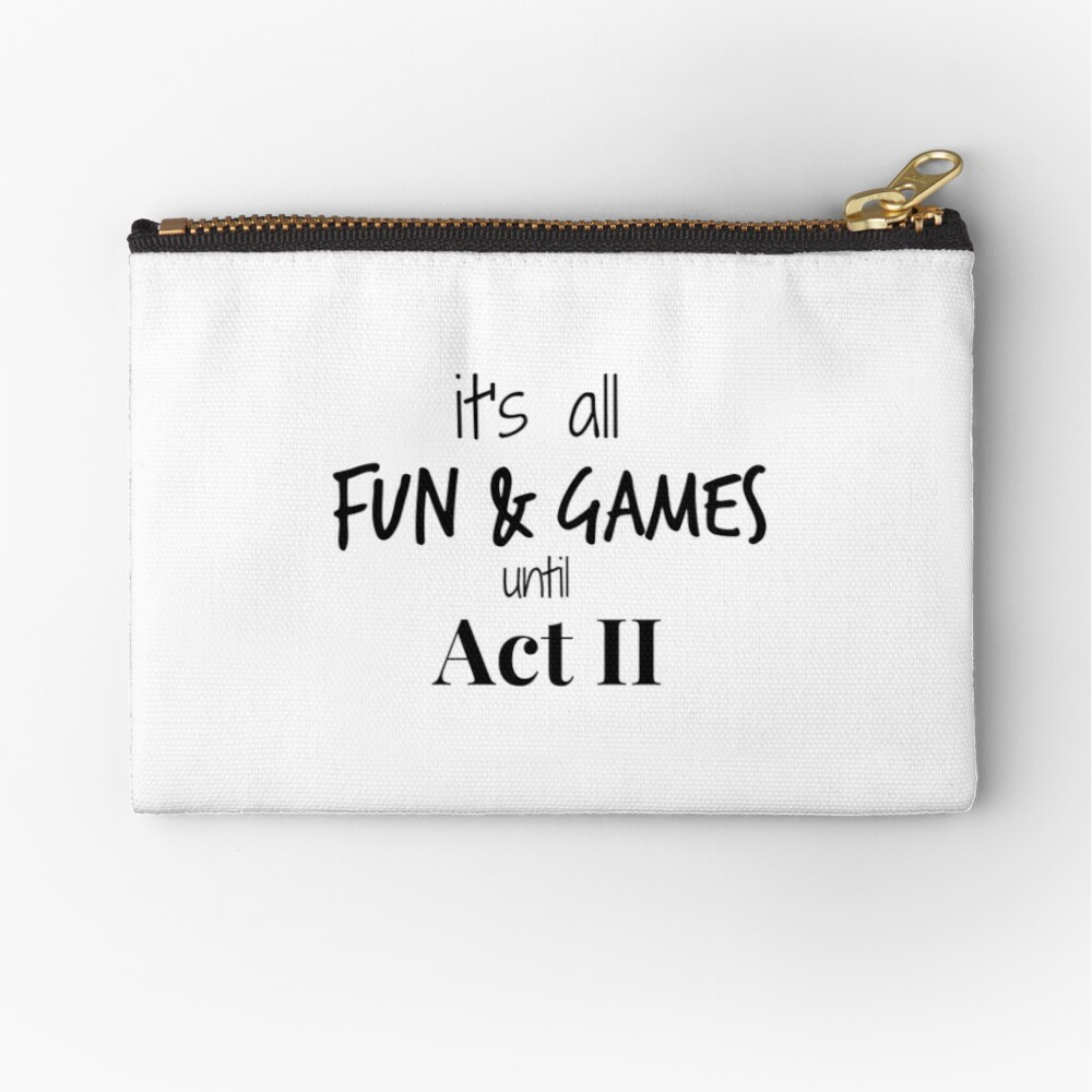 Act 2 gets Real Zipper Pouch