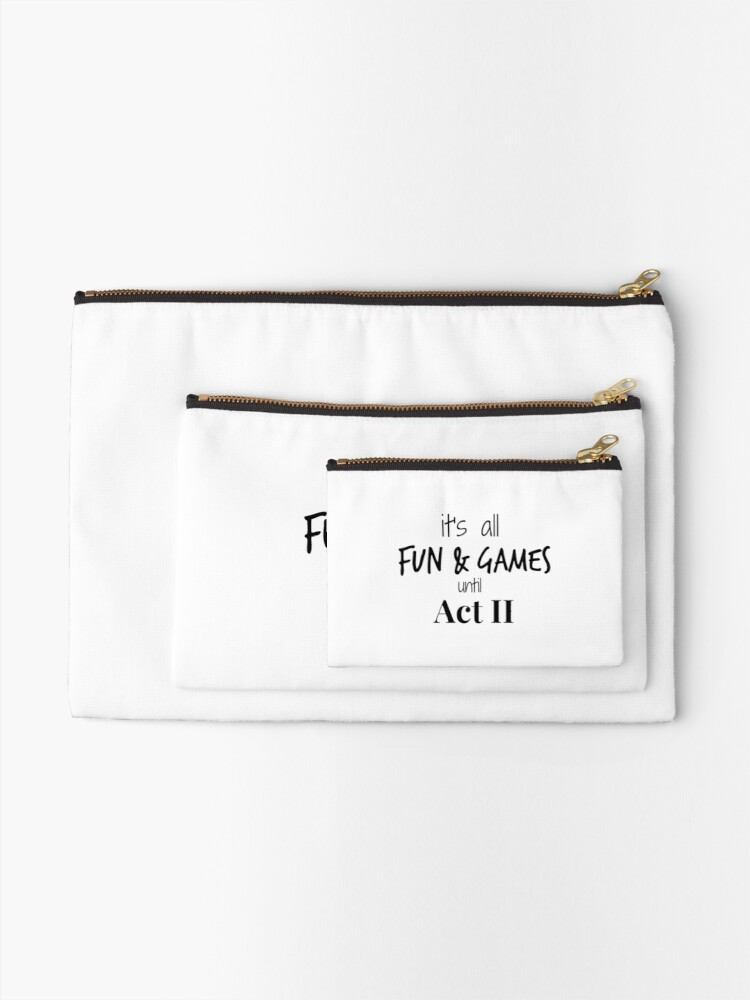 Alternate view of Act 2 gets Real Zipper Pouch