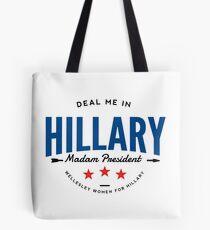Deal Me In, Frau Präsidentin Tasche