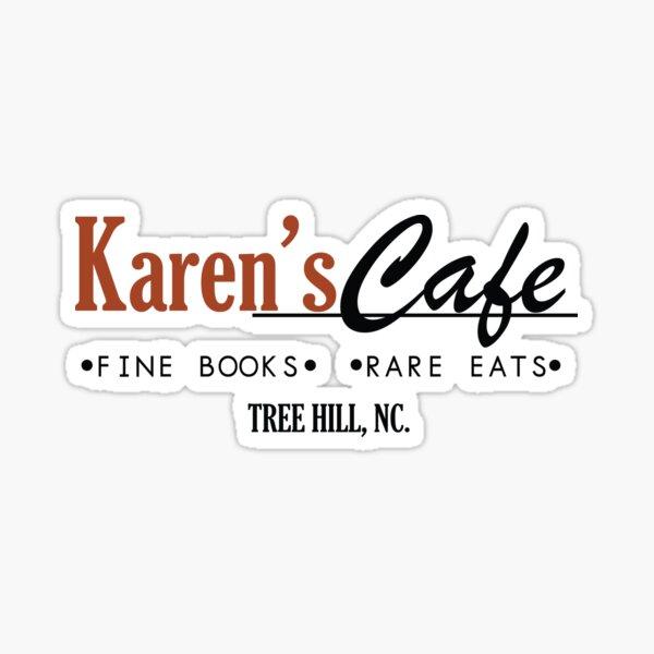 Karen's Cafe - One Tree Hill Sticker