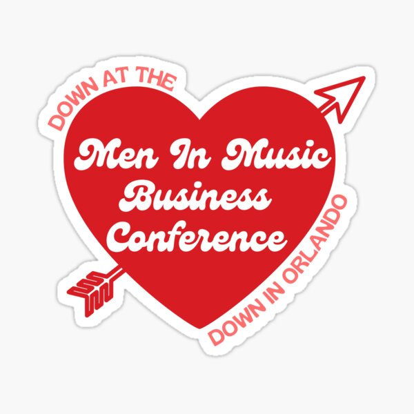 Down At The Men In Music Business Conference Sticker