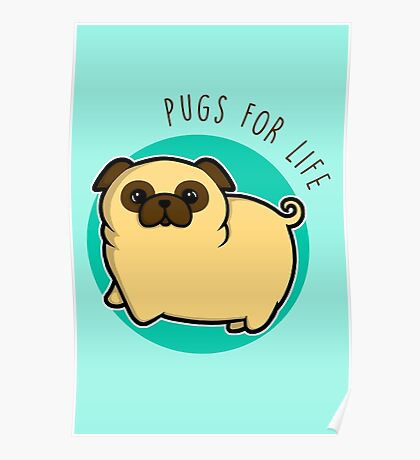Pugs for life - fawn Poster