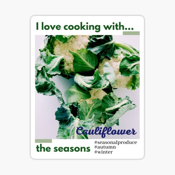 Cooking with the seasons - Cauliflower Sticker
