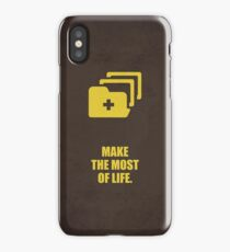 Make the most of life. - Business Quote iPhone Case