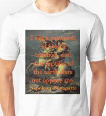 I Am A Monarch - Napoleon T-Shirt