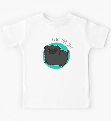 Pugs for life - black Kids Clothes