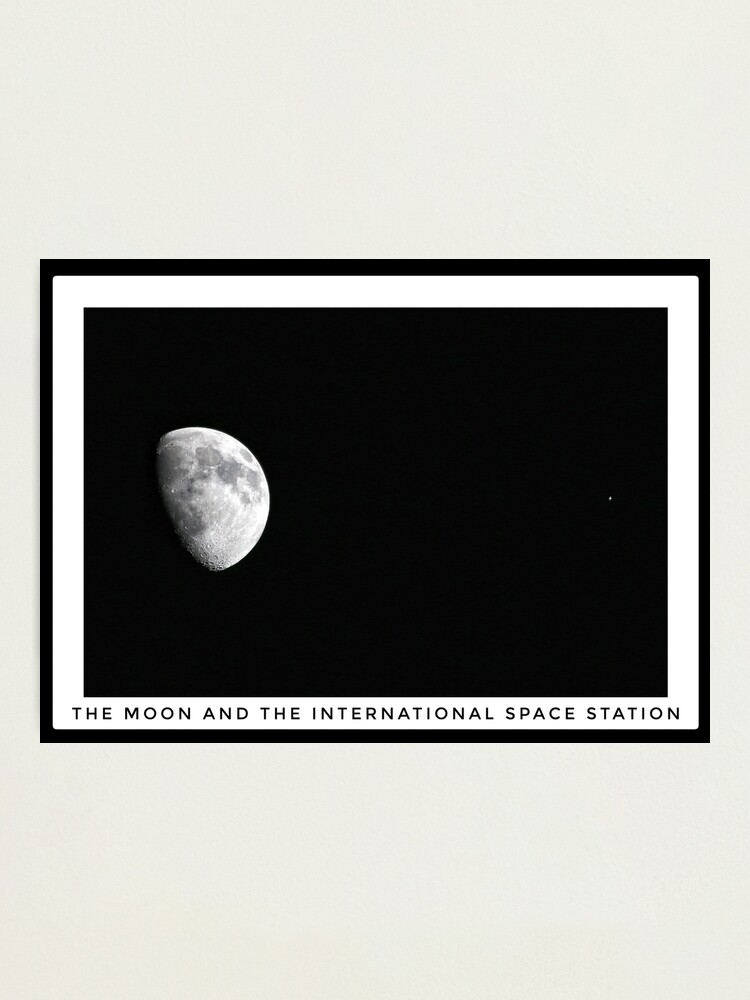 Alternate view of Moon and the International Space Station Photographic Print