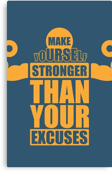 Make yourself stronger than your excuses gym motivational quotes make yourself stronger than your excuses gym motivational quotes by labno4 solutioingenieria Images