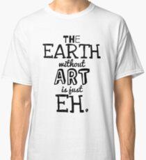 Earth is Art Classic T-Shirt