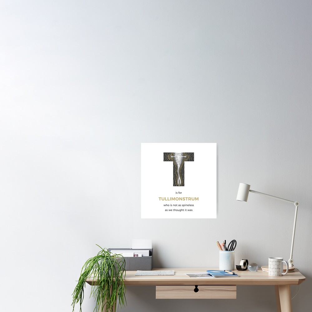 T is for Tullimonstrum Poster