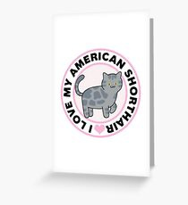 American Shorthair Cat Lover T-Shirts Greeting Card