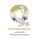 Q is for Quetzalcoatlus by Franz Anthony