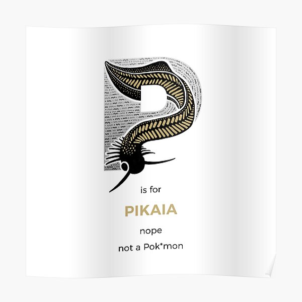 P is for Pikaia Poster