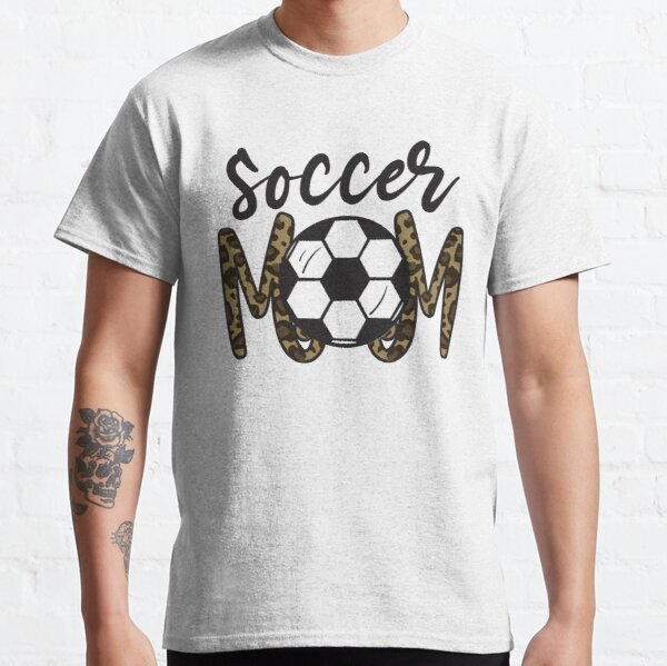 Soccer Mom Leopard Funny Soccer Mom Mother's Day 2021 Classic T-Shirt