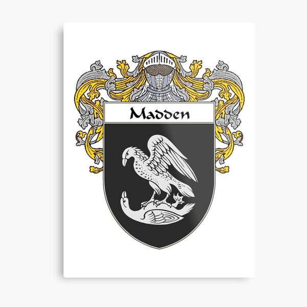 Madden Coat of Arms/Family Crest Metal Print