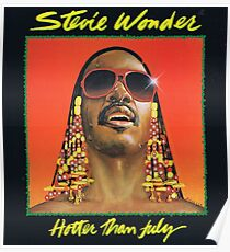 Hotter Than July by Stevie Wonder Poster