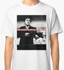 TONY MONTANA Classic T-Shirt