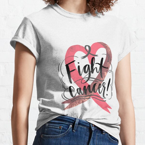 Fight Cancer! Classic T-Shirt