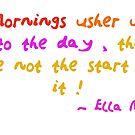 Mornings by Ella May