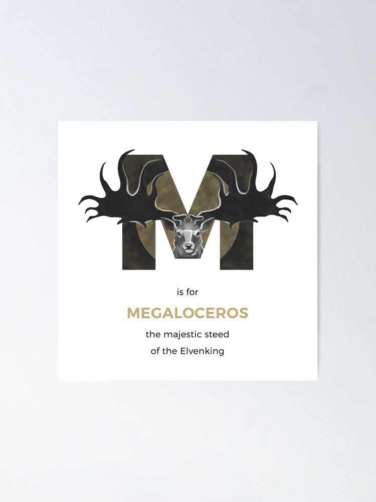 Alternate view of M is for Megaloceros Poster