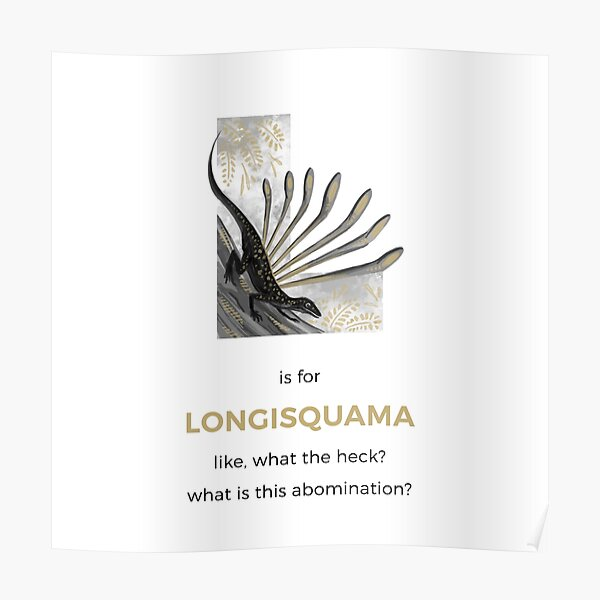 L is for Longisquama Poster