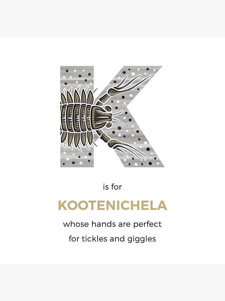 K is for Kootenichela by franzanth
