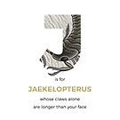 J is for Jaekelopterus by Franz Anthony