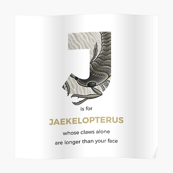 J is for Jaekelopterus Poster