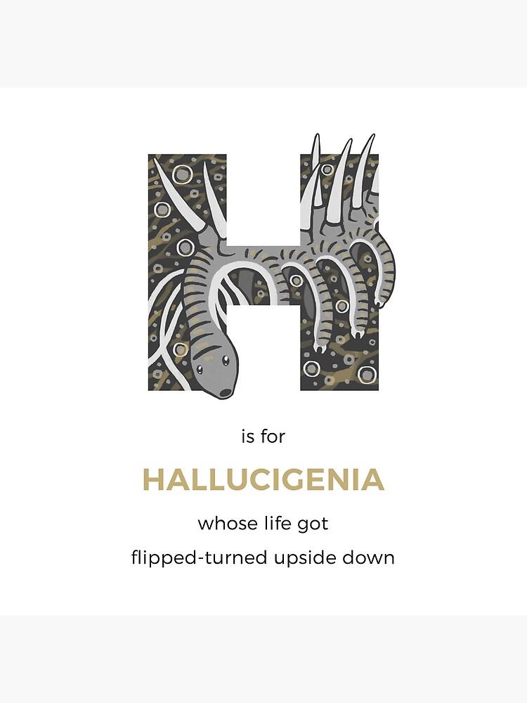 H is for Hallucigenia by franzanth