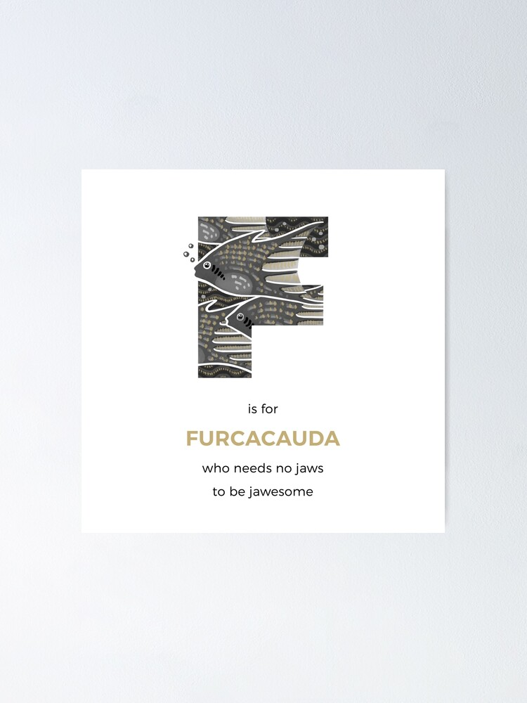 Alternate view of F is for Furcacauda Poster