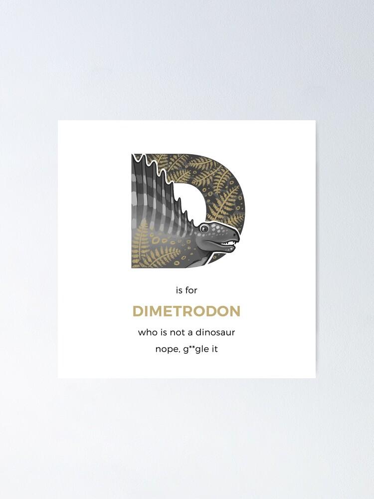 Alternate view of D is for Dimetrodon Poster
