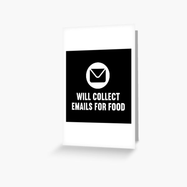 Will Collect Emails For Food Greeting Card