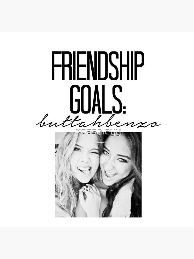 Freundschaftsziele; ButtahBenzo von xoashleyy