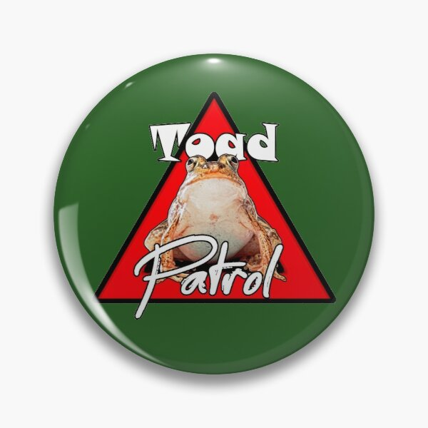 Toad Road Patrol Pin