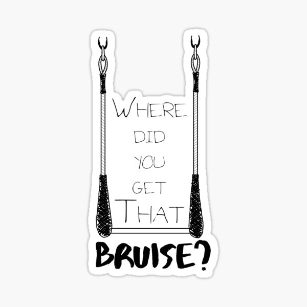 Where Did You Get That Bruise? Sticker
