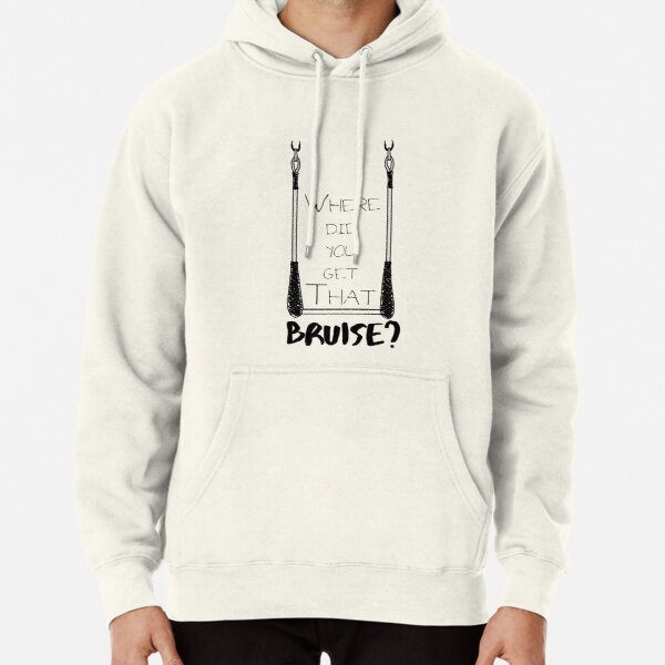 Where Did You Get That Bruise? Pullover Hoodie