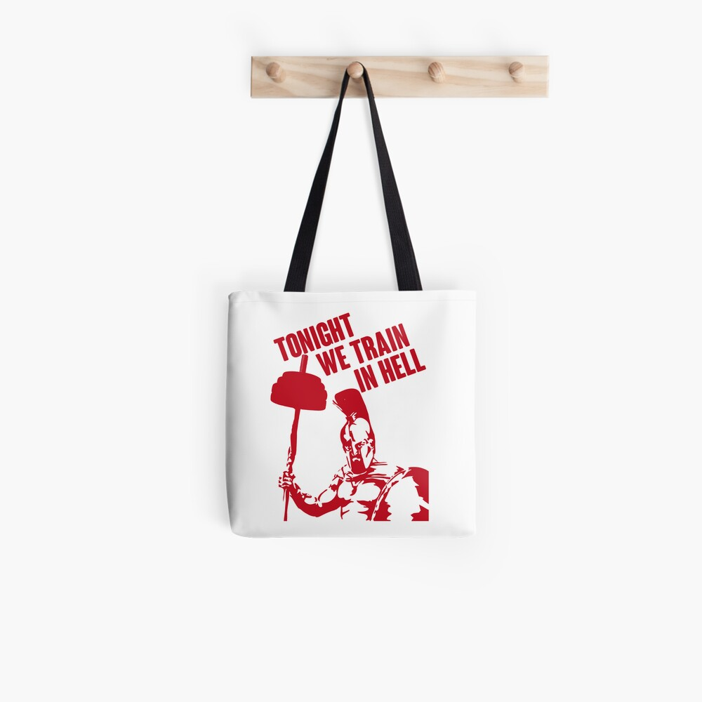 TONIGHT_WE_TRAIN_IN_HELL Tote Bag