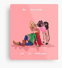the cheerleader and the lumberjane Metal Print