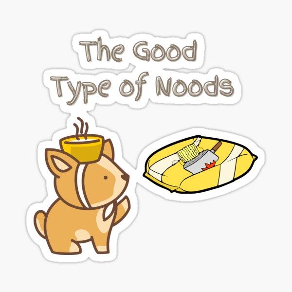 The Good Kind of Noods Sticker