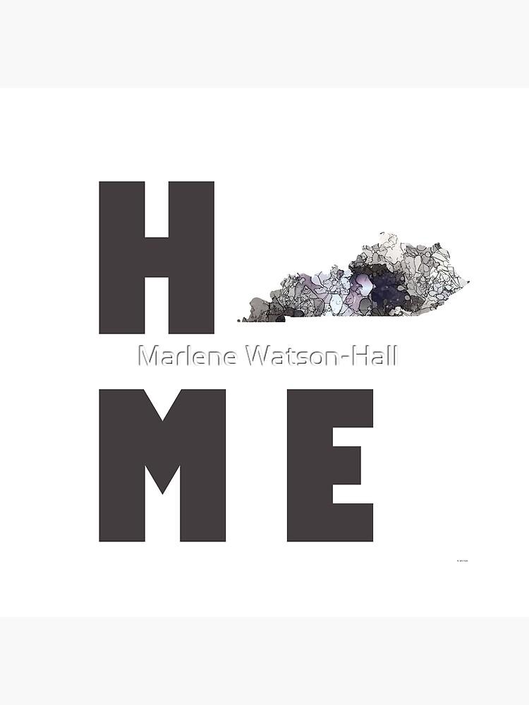 """Kentucky """"HOME"""" von marlenewatson"""