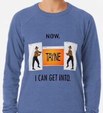 Now TAYNE I can get into  Lightweight Sweatshirt